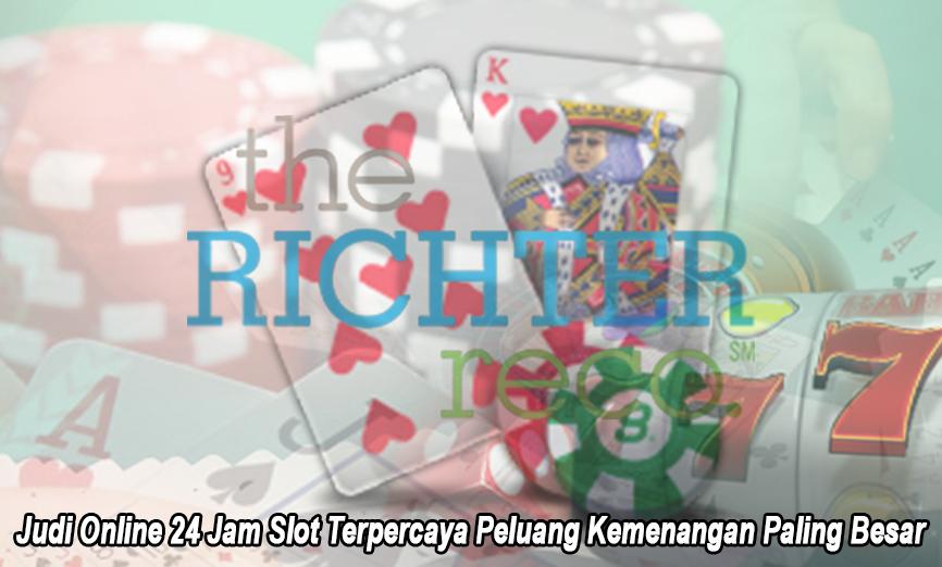 Judi Online 24 Jam Slot Terpercaya Peluang Kemenangan - Therichterreco