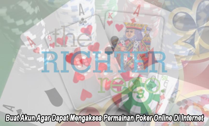 Poker Online Di Internet Buat Akun Agar Dapat - Therichterreco